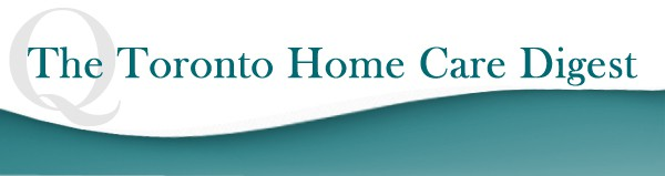 The Toronto Home Care Digest August 2, 2013 Banner